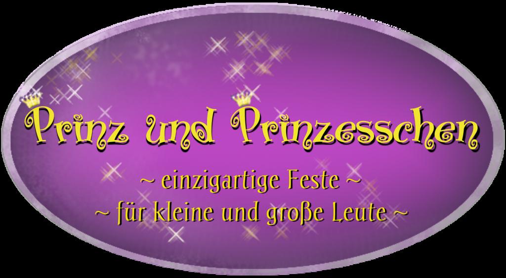 Prinz und Prinzesschen – einzigartige Feste für kleine und große Leute